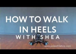How to Walk in Heels - Tutorial