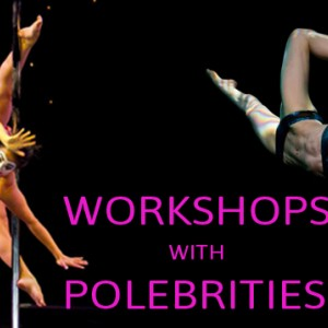 Upcoming workshops with pole superstars Sunday 12 October at Studio Verve